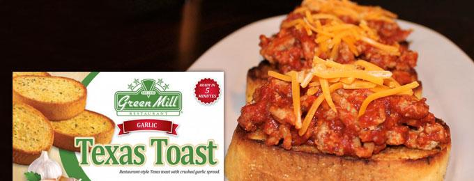 Garlic Texas Sloppy toast Green Mill Foods